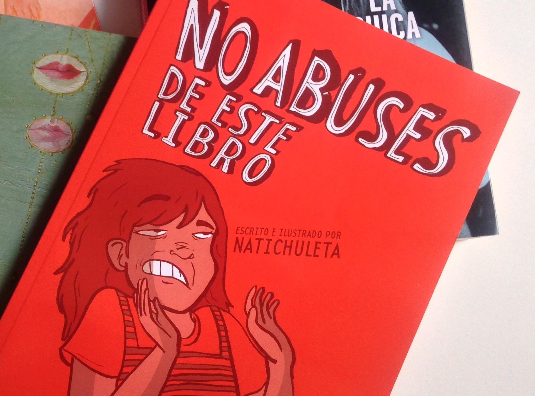 [CONCURSO]: Te regalamos una copia de No Abuses de Este Libro de Natichuleta